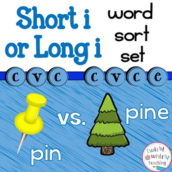 Short and Long i Word Sort Set