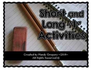 Short and Long I (Interactive Spelling Notebook and Centers)