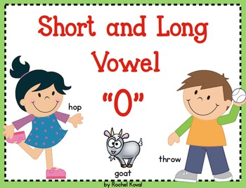 Short and Long Vowel O
