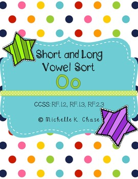 Short and Long Vowel Sort (Oo) {Common Core Aligned}
