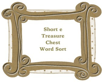 Short e Treasure Word Sort