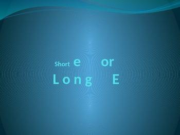 Short e or Long e PowerPoint