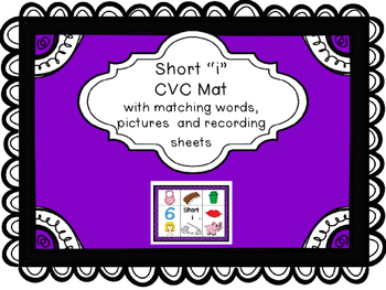 "Short ""i"" CVC Mat with matching pictures, words and record"