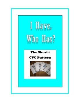 "Short i ""I have, Who has?"" Game, CVC Pattern"