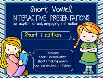 Short Vowel Interactive Presentations for Explicit Instruc