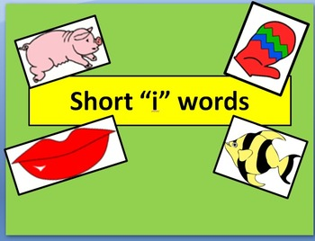 """Short """"i"""" words with narration"""