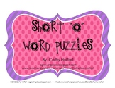 "Short ""o"" Word Puzzles"