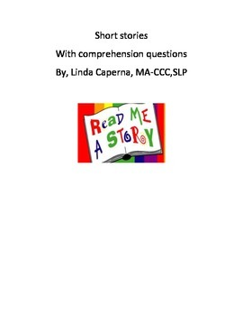 Short stories with comprehension questions.