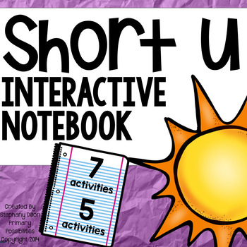 Short Vowel Interactive Notebook Short u