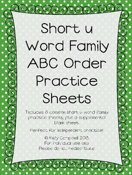 Short u Word Family ABC Order Practice Sheets