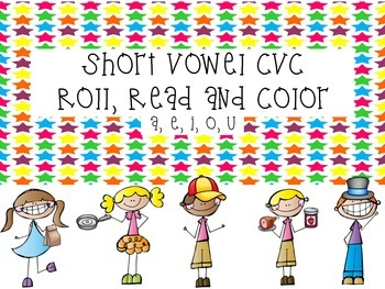 Short vowel cvc Roll, Read and Color