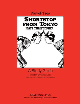 Shortstop From Tokyo - Novel-Ties Study Guide