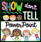 Show, Don't Tell Powerpoint Writing Lesson