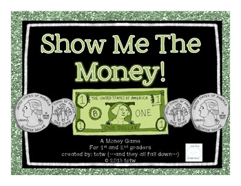 Show Me The Money! {+/- money game}