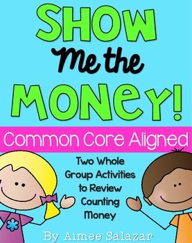 Show Me the Money-Activities to Review Counting Money {CCS