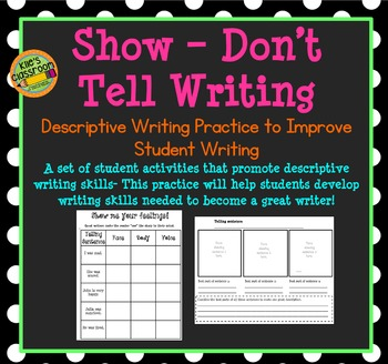Show - Don't Tell- Descriptive Writing Lesson Activity - I