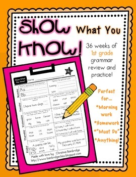 """Show What You Know!"" 36 1st Grade Weekly Grammar Practice Pages"