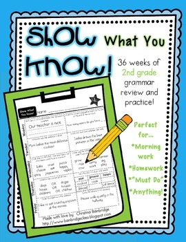 """""""Show What You Know!"""" 36 2nd Grade Weekly Grammar Practice Pages"""