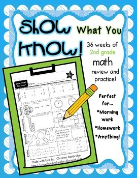 """""""Show What You Know!"""" 36 2nd Grade Weekly Math Practice Pages"""
