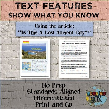 """Show What You Know About TEXT FEATURES """"Is This a Lost Anc"""
