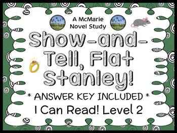 Show-and-Tell, Flat Stanley! (Flat Stanley) Novel Study /