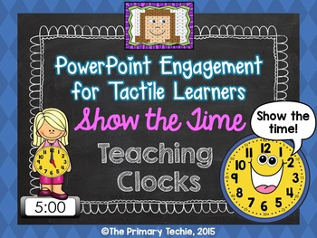 Show the Time with Teaching Clocks - PowerPoint Engagement