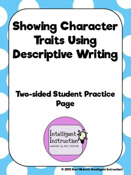 Showing Character Traits Using Descriptive Writing: Studen