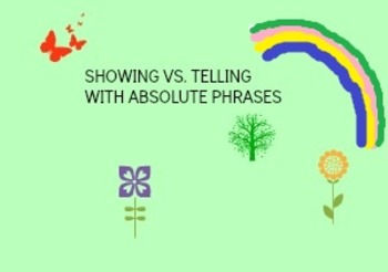 Showing Versus Telling with Absolute Phrases