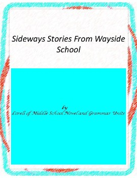 Sideways Stories From Wayside School Unit with Literary an