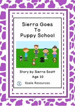 Sierra Goes to Puppy School Easy Reader Chapter Book by Ko