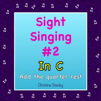 Chorus Sight Singing #2 in C - ♪ ♪ ♪ ♪ ♪ Add the quarter rest.