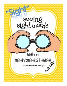 """""""Sight Seeing"""" Sight Words (with a Mathematical twist)"""