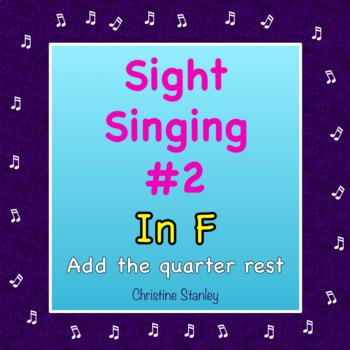 Chorus Sight Singing #2 in F - Add the Quarter Rest