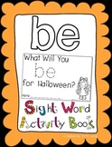 """Sight Word Activity Book: """"Be"""""""