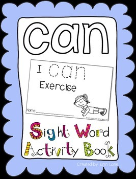 """Sight Word Activity Book: """"Can"""""""