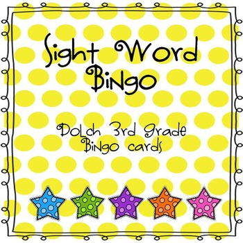 Sight Word Bingo (Dolch 3rd Grade)
