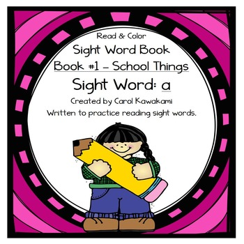 """Sight Word Book for the Sight Word """"a""""; Sight Word Book #1"""