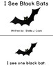 Sight Word Book: I See Black Bats