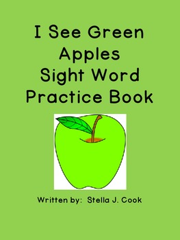 Sight Word Book: I See Green Apples