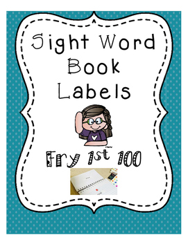 Sight Word Book Labels-FRY 1st 100