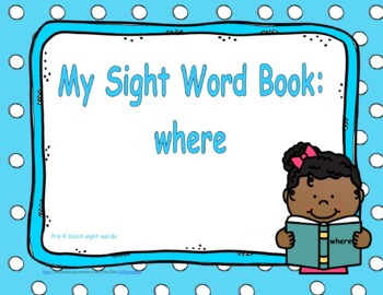 """Sight Word Book and Emergent Reader-""""where"""""""
