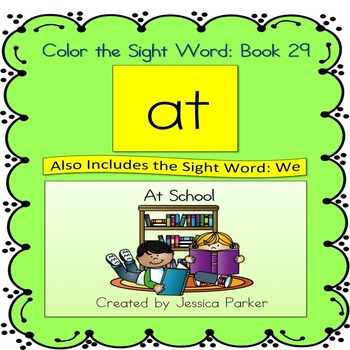 """Sight Word Book and Practice for """"At""""  Color the Sight Wor"""
