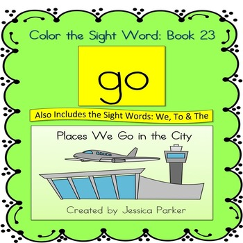 """Sight Word Book and Practice for """"Go""""  Color the Sight Wor"""