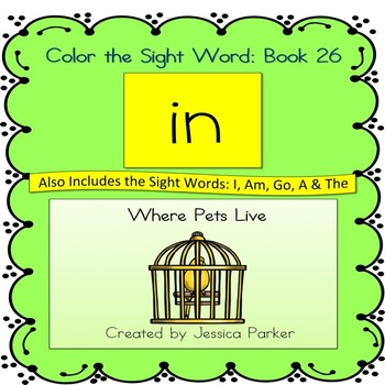 """Sight Word Book and Practice for """"In""""  Color the Sight Wor"""