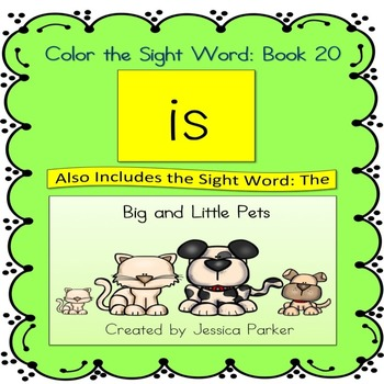 "Sight Word Book and Practice for ""Is""  Color the Sight Wor"