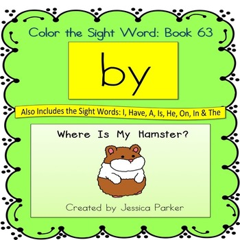 """Sight Word Book for """"By"""" Color the Sight Word Book 63"""