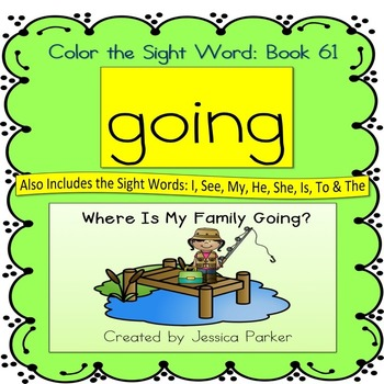 "Sight Word Book for ""Going"" Color the Sight Word Book 61"