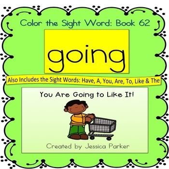 """Sight Word Book for """"Going"""" Color the Sight Word Book 62"""