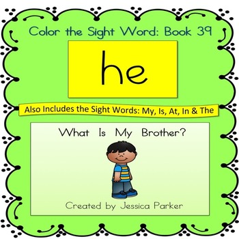 "Sight Word Book for ""He"" Color the Sight Word Book 39: Whe"