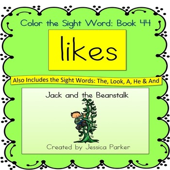 """Sight Word Book for """"Likes"""" Color the Sight Word Book 44"""